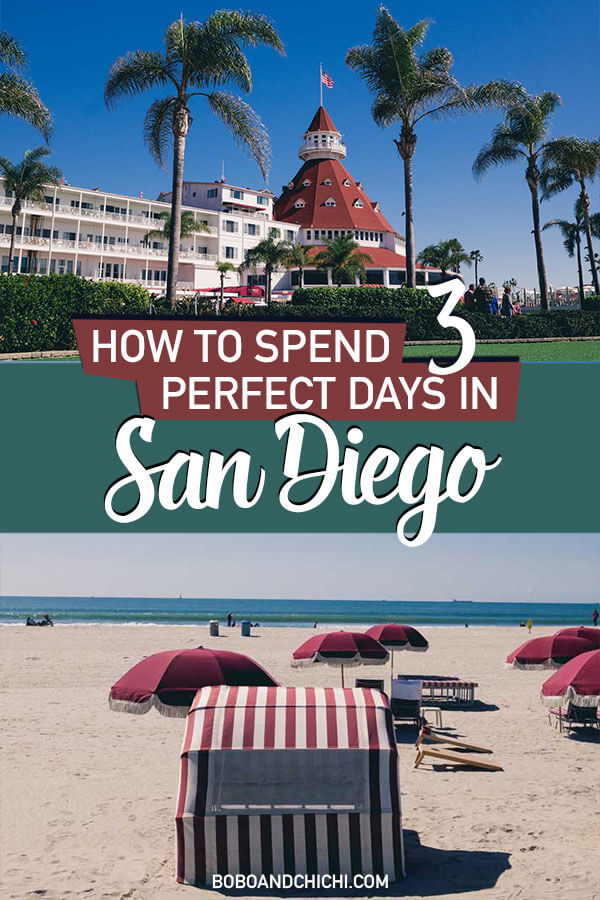How to spend 3 days in San Diego itinerary