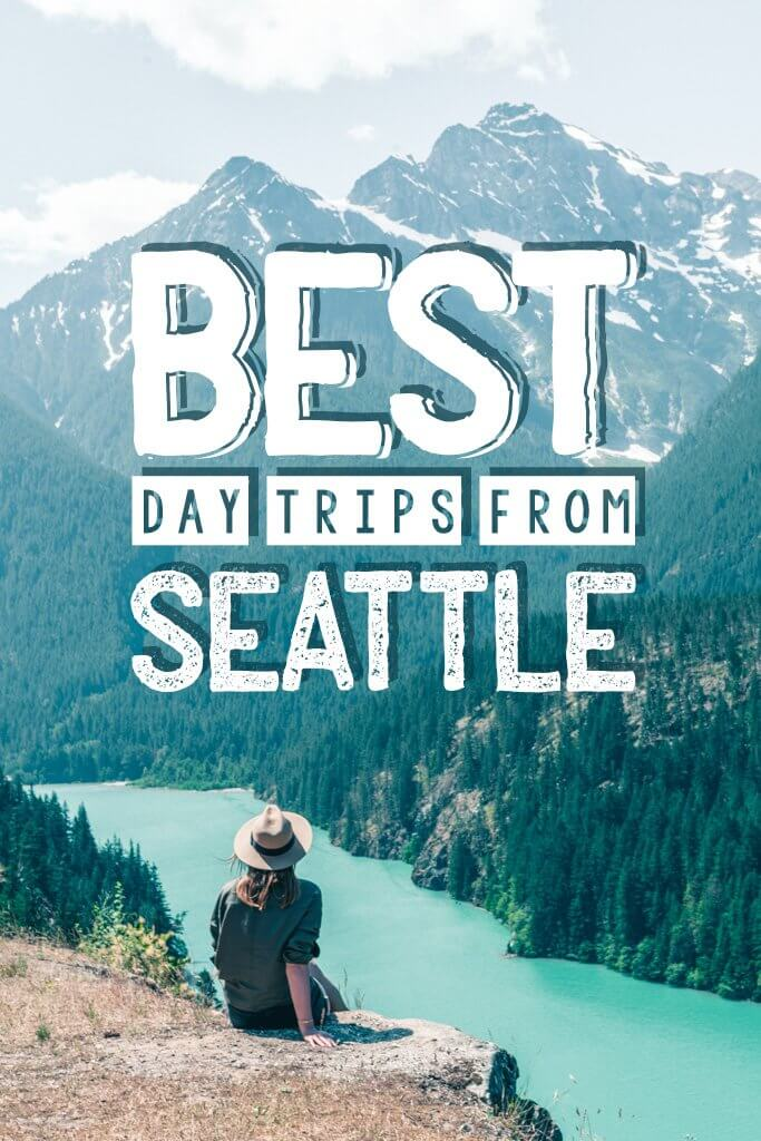Best Day Trips from Seattle