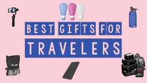 Best gift for Travelers