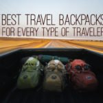 Best Travel Backpacks for Every Kind of Traveler