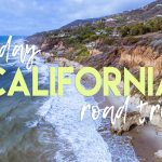 3 Day California Road Trip