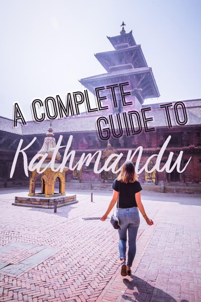 Complete guide what to do in Kathmandu