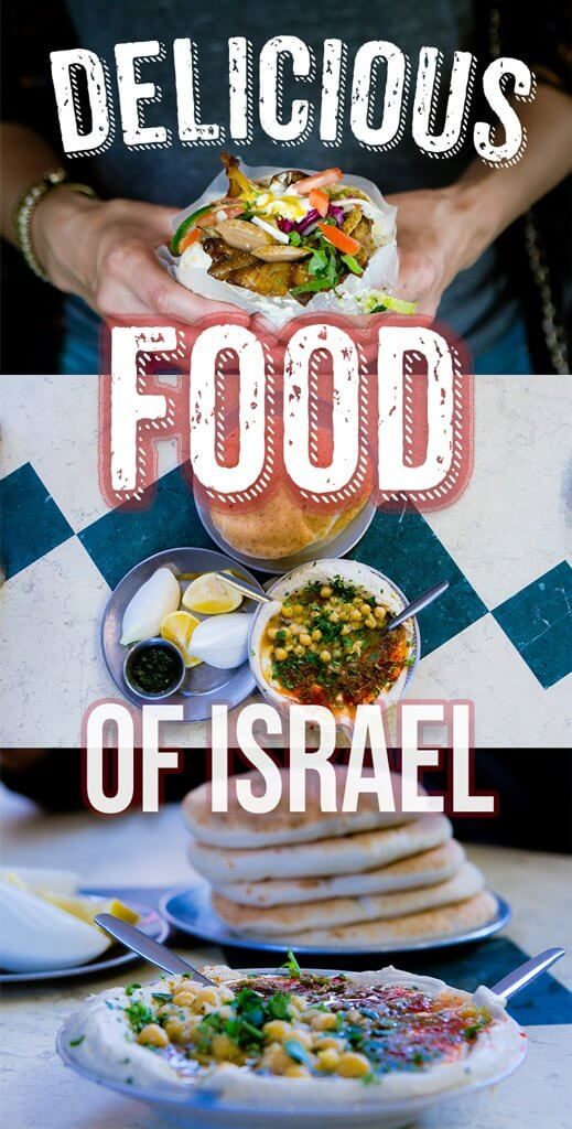 Delicious Food of Israel