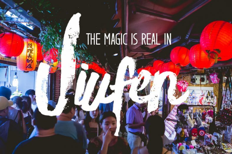The Magic is Real in Jiufen