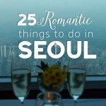 25 Romantic Things to do in Seoul
