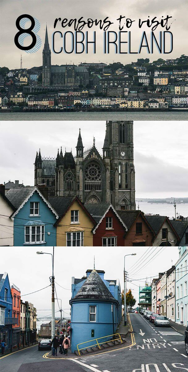 Why you should visit Cobh Ireland