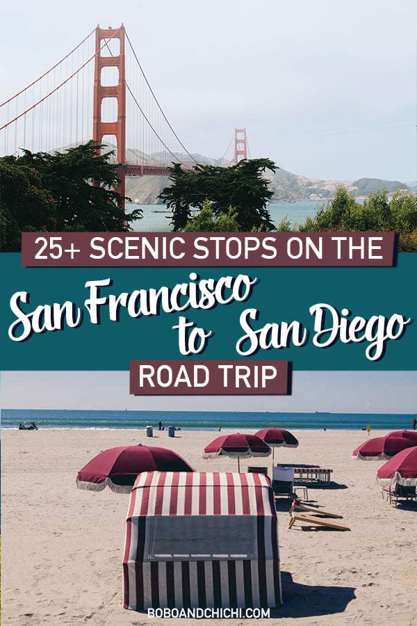 San Diego to San Francisco road trip
