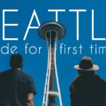 What to Do in Seattle: Best Places to Visit