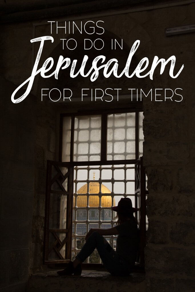 Things to do in Jerusalem for First Timers