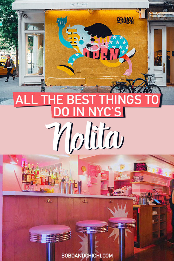 Things to do in Nolita and Nolita Restaurant guide