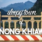 The Sleepy Town of Nong Khiaw