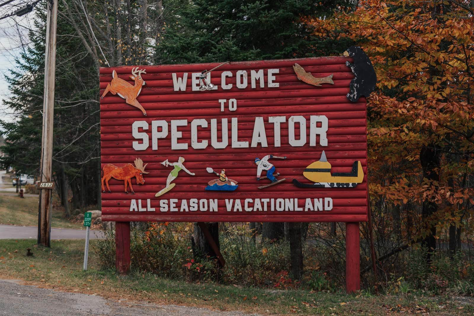 Welcome to Speculator sign one of the best towns in the Adirondacks New York