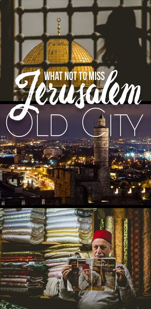 What not to miss in Jerusalem Old City