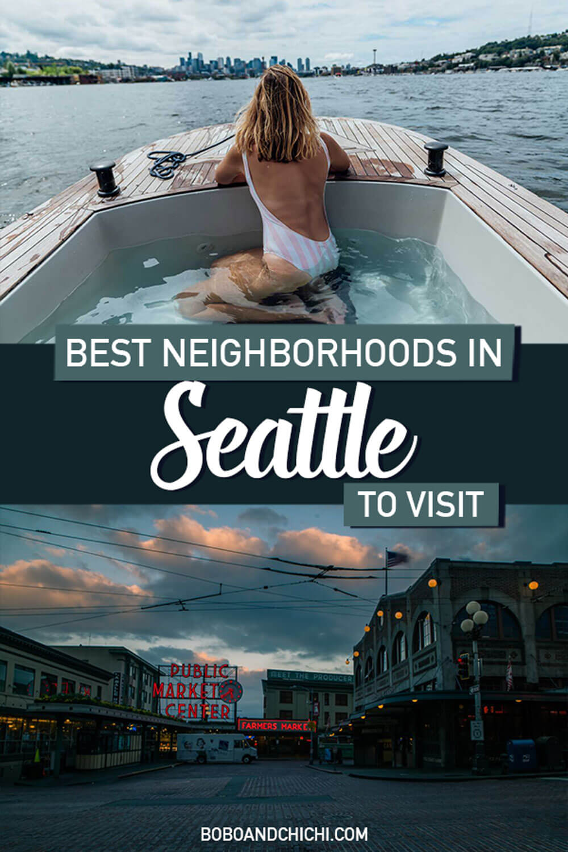 best-neighborhoods-in-seattle-washington-to-visit