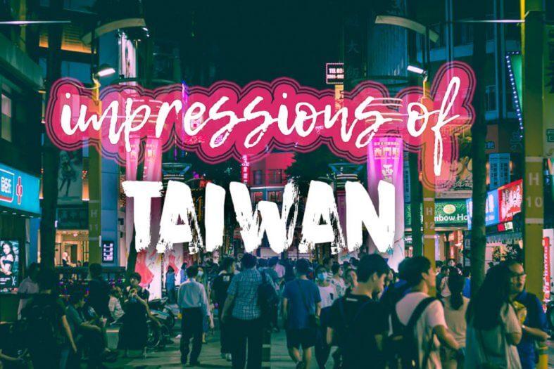 Impressions of Taiwan