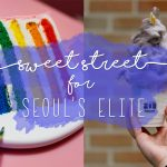 Sweet Street for Seoul's Elite