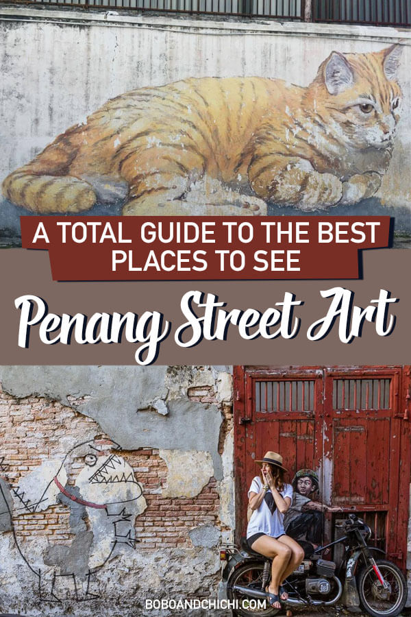 All you need to know about the Penang Street art scene in Georgetown!