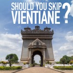 Should You Skip Vientiane?