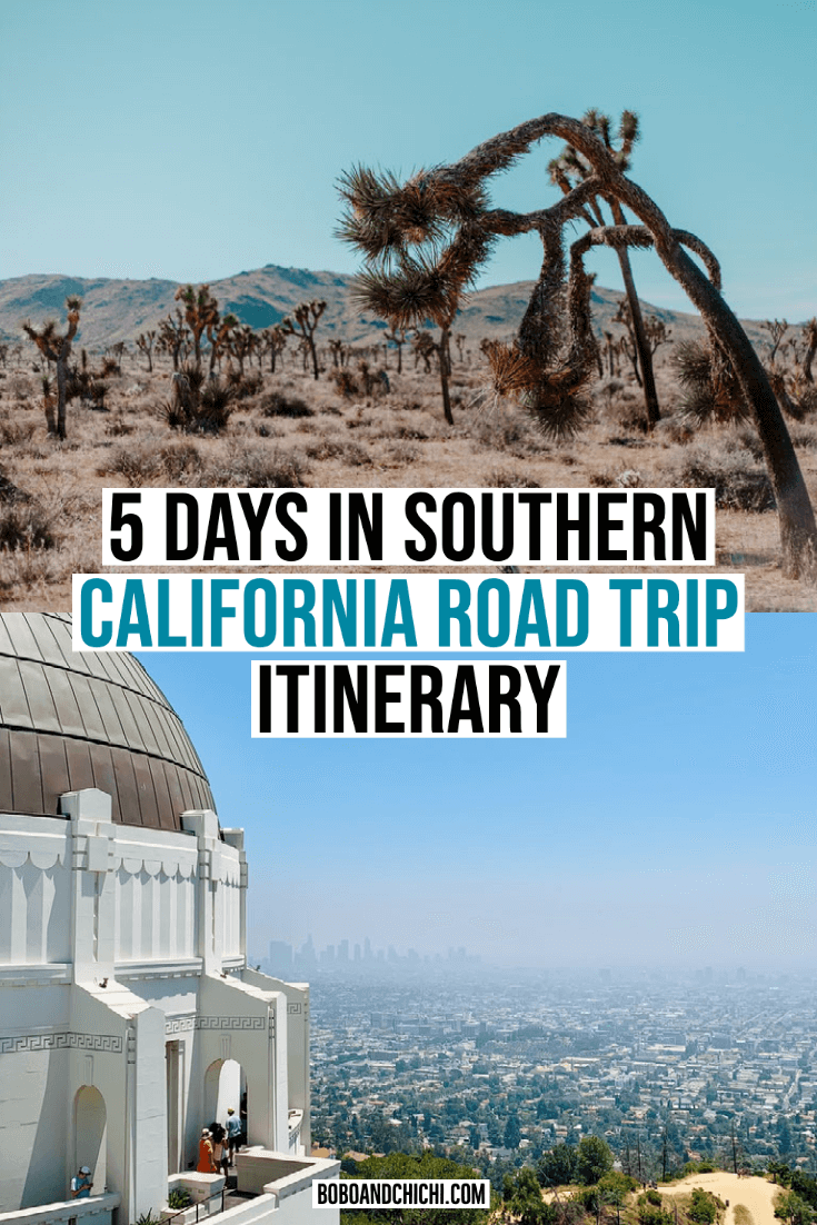 5 days in southern california road trip itinerary