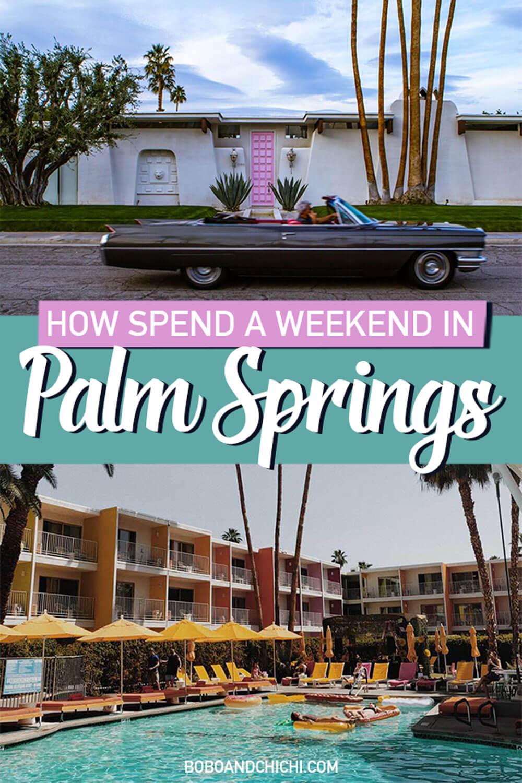 weekend-in-palm-springs-california