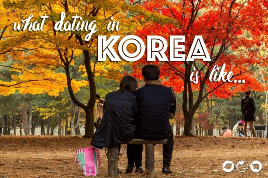 What dating in Korea is like