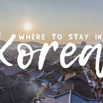 A to Z Where to Stay in Korea